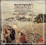Karol Lipinski: Violin Concerto No. 1; Rondo alla Polacca; Variations