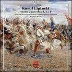 Karol Lipinski: Violin Concertos Nos. 2, 3 & 4