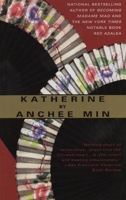 Katherine - Min, Anchee