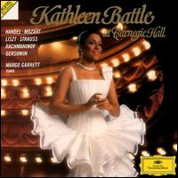 Kathleen Battle at Carnegie Hall - Kathleen Battle (soprano); Margo Garrett (piano)
