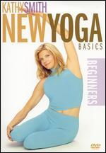 Kathy Smith: New Yoga Basics