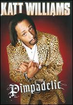 Katt Williams: Pimpadelic