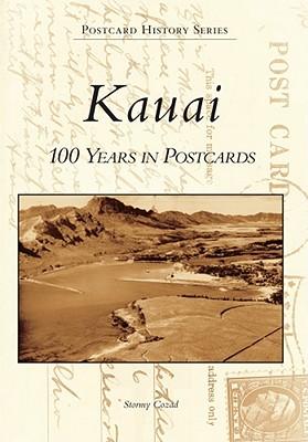 Kauai: 100 Years in Postcards - Cozad, Stormy