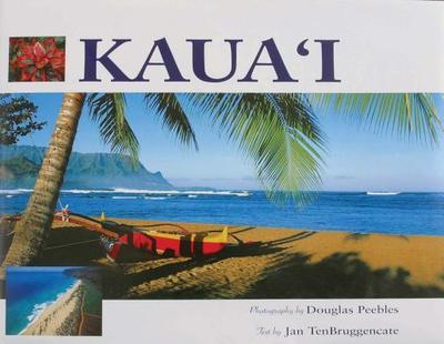 Kauai - Peebles, Douglas (Photographer), and Tenbruggencate, Jan