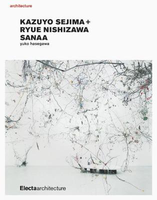 Kazuyo Sejima + Ryue Nishizawa Sanaa - Hasegawa, Yuko
