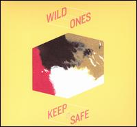 Keep It Safe - Wild Ones