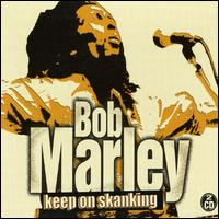 Keep on Skanking [Atom] - Bob Marley