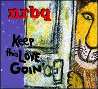 Keep This Love Goin' - NRBQ