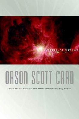 Keeper of Dreams: Short Fiction - Card, Orson