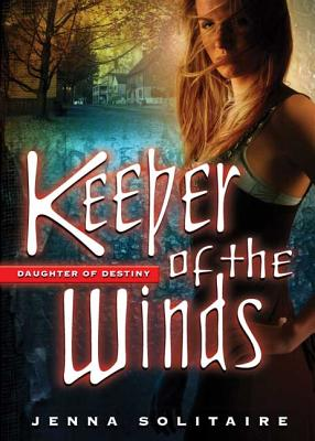 Keeper of the Winds - Solitaire, Jenna