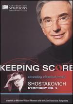Keeping Score: Dmitri Shostakovich's Symphony No. 5