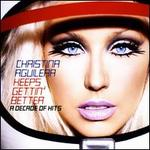 Keeps Gettin' Better: A Decade of Hits [International]