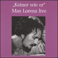 """""""Keiner wie er"""": Max Lorenz Live - Anny Konetzni (soprano); Daniza Ilitsch (soprano); Elena Nikolaidi (vocals); Herbert Alsen (bass); Hilde Konetzni (soprano);..."""