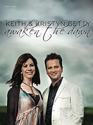 Keith & Kristyn Getty: Awaken the Dawn - Getty, Keith (Creator)