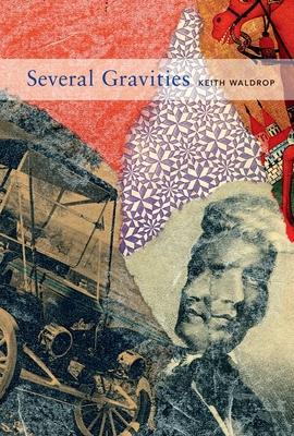 Keith Waldrop - Several Gravities - Waldrop, Keith, and Seydel, Robert (Editor)