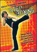 Kelly Coffey-Meyer: Step Boxing Workout