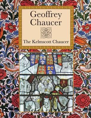 Kelmscott Chaucer - Chaucer, Geoffrey
