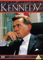 Kennedy - Jim Goddard; Richard Hartley