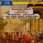 Kenneth Gilbert Plays Works for Harpsichord