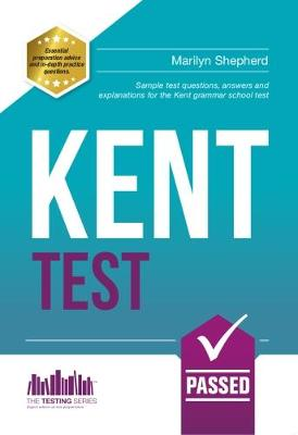 Kent Test: 100s of Sample Test Questions and Answers for the 11+ Kent Test - How2Become