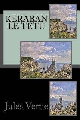 Keraban Le Tetu - Verne, Jules