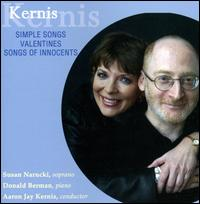 Kernis: Simple Songs; Valentines; Songs of Innocents - Daniel Druckman (percussion); Danielle Farina (viola); Dave Grossman (bass); Donald Berman (piano); Jesse Mills (violin);...