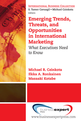 Key Shifts in International Business: Adjusting to a New World - Czinkota, Michael R., and Ronkainen, Ilkka A., and Kotabe, Masaaki (Mike)