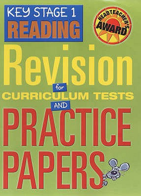 Key Stage 1 Reading: Revision for Curriculum Tests and Practice Papers - Greenwood, Jayne, and Linklater, Holly, and Roberts, Susan