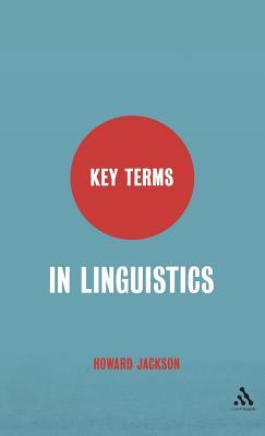 Key Terms in Linguistics - Jackson, Howard, Professor