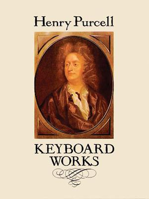 Keyboard Works - Purcell, Henry
