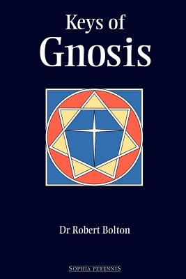 Keys of Gnosis - Bolton, Robert