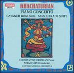 Khachaturian: Piano Concerto; Gayaneh Ballet Suite; Masquerade Suite