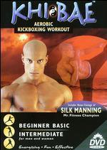 Khi Bai: Aerobic Kickboxing Workout