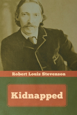 Kidnapped - Stevenson, Robert Louis