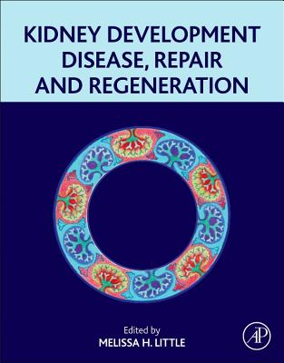 Kidney Development, Disease, Repair and Regeneration - Little, Melissa Helen (Editor)