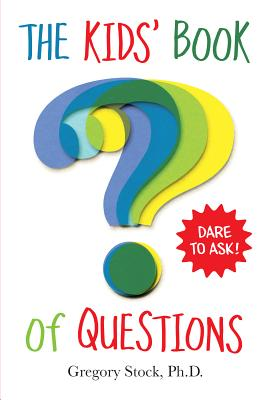 Kids' Book of Questions - Stock, Gregory