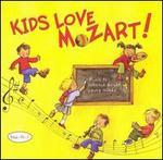 Kids Love Mozart