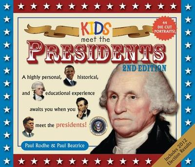 Kids Meet the Presidents - Rodhe, Paul, and Beatrice, Paul