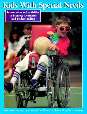 Kids with Special Needs - Konczal, Dee, and Getskow, Veronica