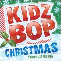 Kidz Bop Christmas [2011] - Kidz Bop Kids