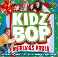 Kidz Bop Kids Christmas Party - Kidz Bop Kids