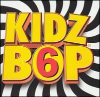 Kidz Bop, Vol. 6 - Kidz Bop Kids