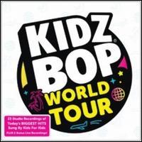 Kidz Bop World Tour - Kidz Bop Kids