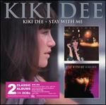Kiki Dee/Stay With Me