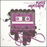 """KiKi's Mixtape - Kierra """"KiKi"""" Sheard"""