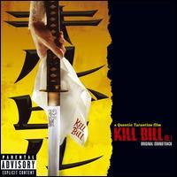 Kill Bill, Vol. 1 [Original Soundtrack] - Original Soundtrack