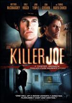 Killer Joe - William Friedkin