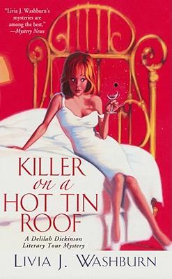 Killer on a Hot Tin Roof - Washburn, Livia J.