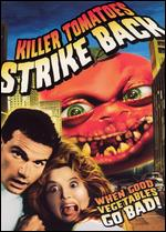 Killer Tomatoes Strike Back - John de Bello