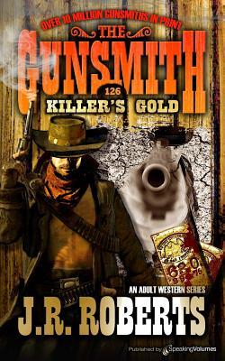 Killer's Gold - Roberts, J R